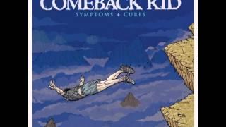 Comeback Kid - Symptoms + Cures (Full Album)