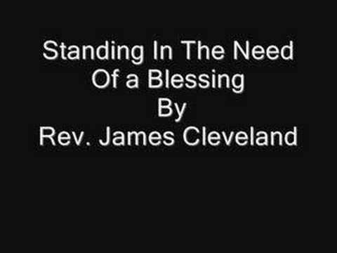 Standing In The Need Of A Blessing