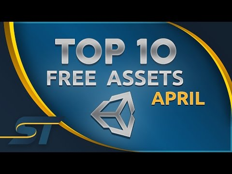 Top 10 Free Unity Assets - April 2017