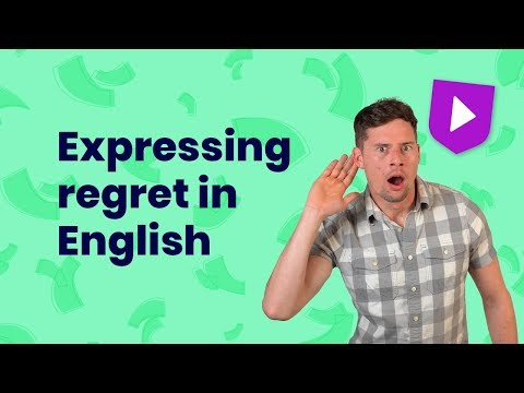 Expressing regret in English | Learn English with Cambridge