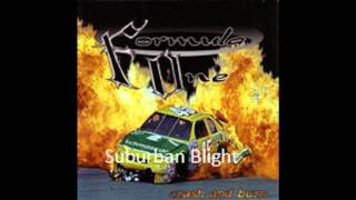 Formula One - Suburban Blight