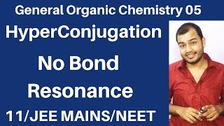 Organic Chemistry || GOC 05 : Hyperconjugation Effect in Carbocation , Free Radical JEE MAINS/NEET