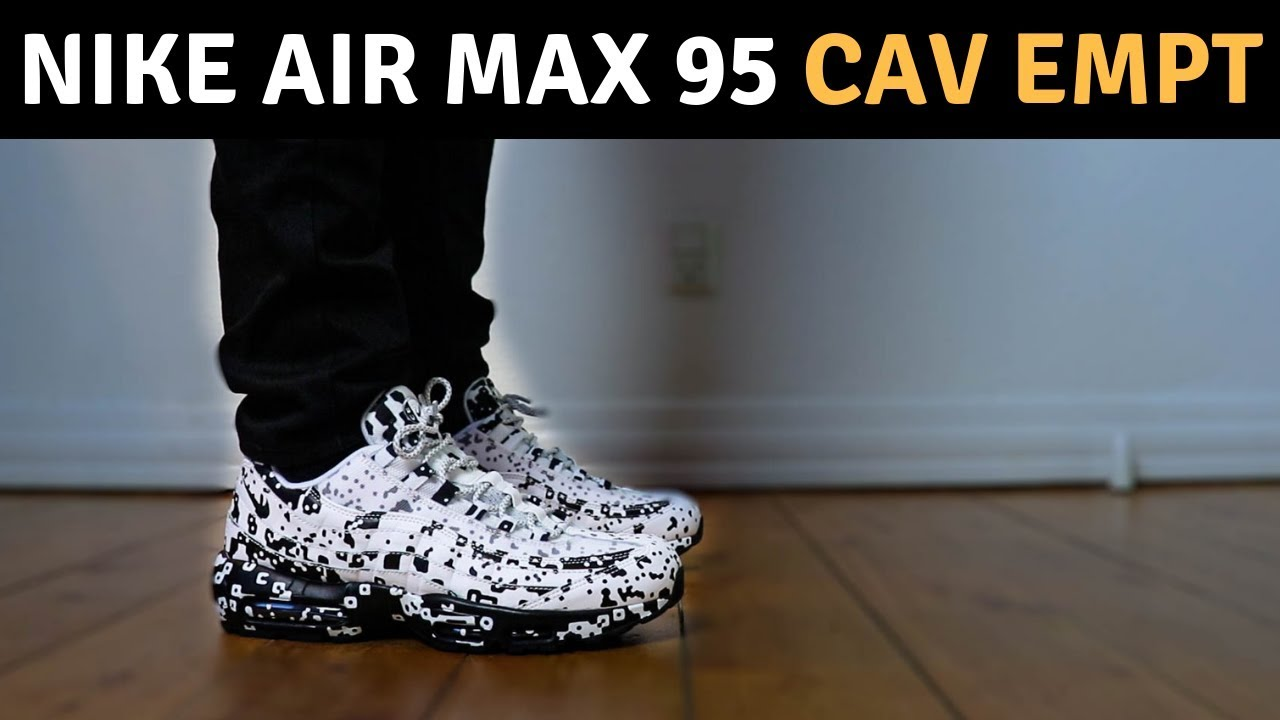 80a986debc Nike Air Max 95 Cav Empt On Feet - YouTube