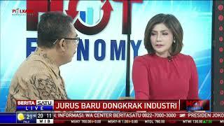 Hot Economy: Jurus Baru Dongkrak Industri #1