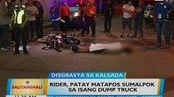 Rider, patay matapos sumalpok sa isang dump truck
