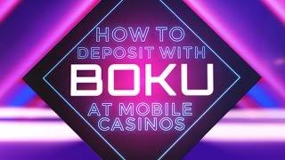 How To Make Deposits To Mobile Casinos Using Boku Mobile