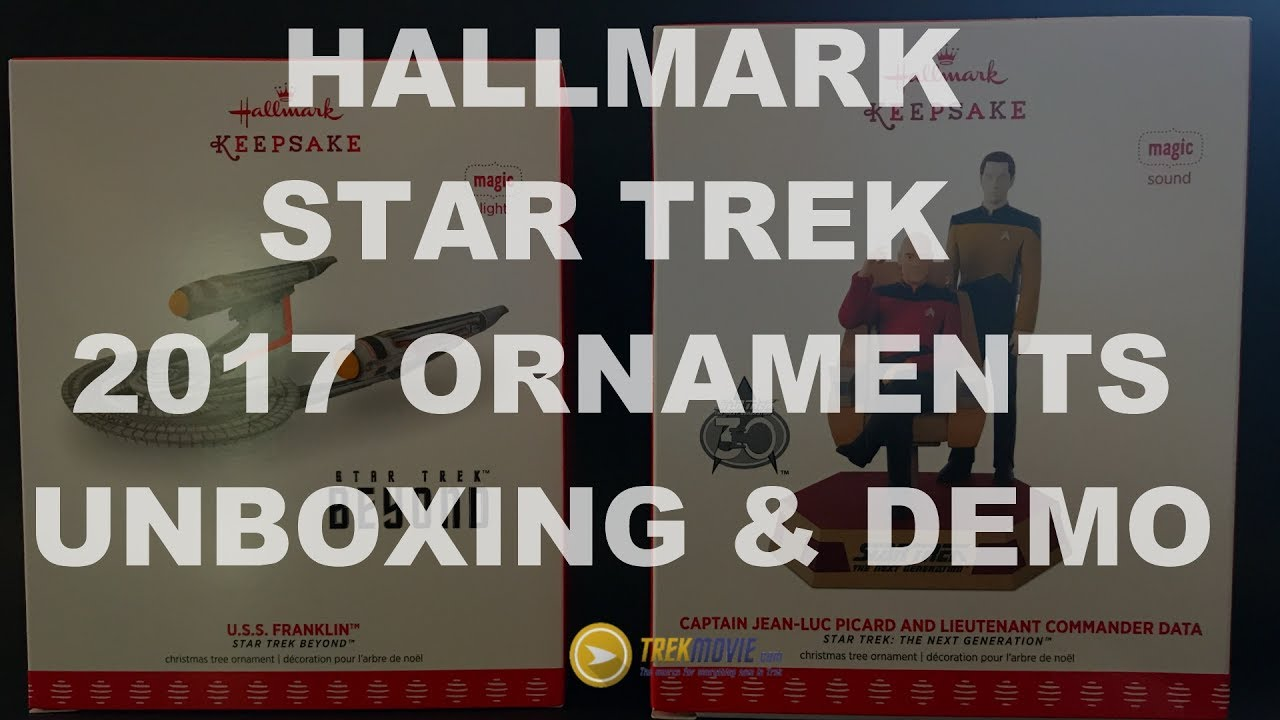 hallmark 2017 star trek ornaments unboxing sound demo youtube