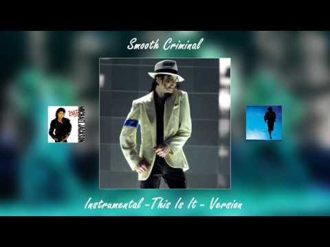 Michael Jackson - Smooth Criminal (Instrumental - Smooth Criminals - Version)