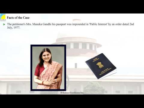 Constitution - Smt. Maneka Gandhi vs. Union of India and another
