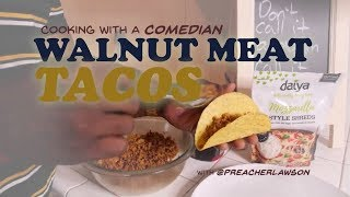 How To Make Walnut Meat Tacos
