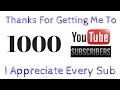 Where I've Been & Thanks For Getting Me Over 1,000 Subscribers
