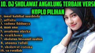 Download Dj sholawat angklung versi koplo terbaru pilihan