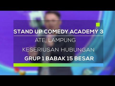 Stand Up Comedy Academy 3 : Ate, Lampung - Keseriusan Hubungan