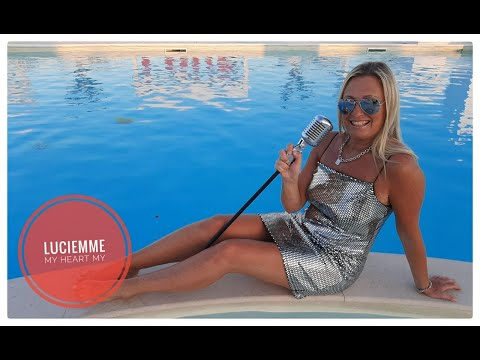 luciemme---my-heart-my-(andrea-esse-&-marco-ferretti)-official-video