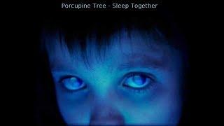 Porcupine Tree - Sleep Together (Studio Version)