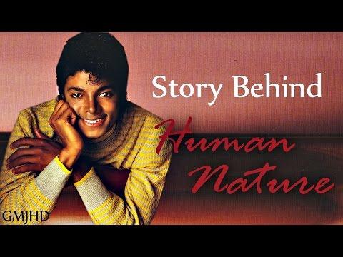 Michael Jackson - (Story Behind) Human Nature - GMJHD