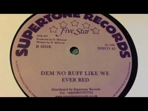 Danny Coxson a.k.a Ever Red - Dem No Ruff Like We - Supertone Records
