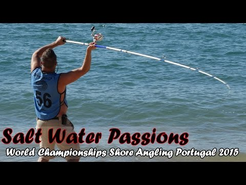 World Championships Surf Casting Portugal 2015 - Salt Water Passions