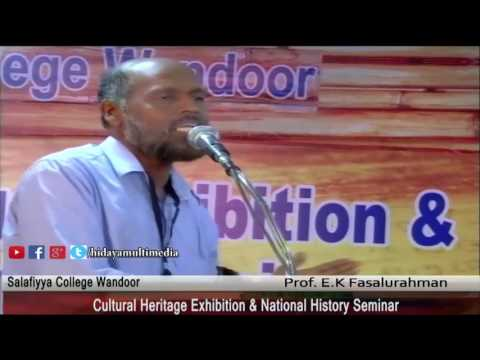 Salafiyya College Wandoor | National History Seminar & Exhibition | Prof.E .K Fasalu Rahman