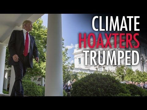 """Why Trump was right to reject the """"Global Warming Scam"""""""
