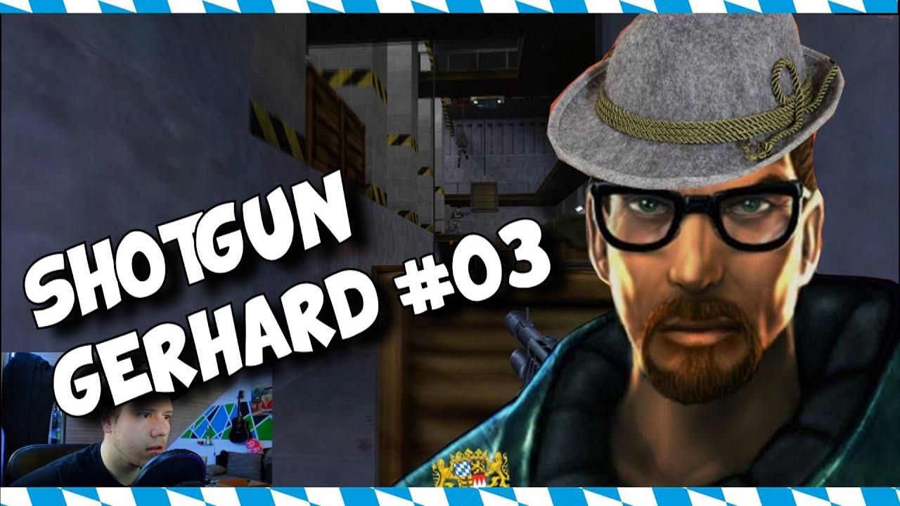 Shotgun Gerhard #03 - soviel Soldaten ! [Half Life]