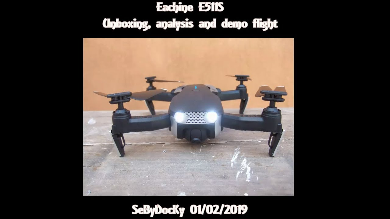 TEST: Eachine E511S – Drone-Maniac !!!!!!!
