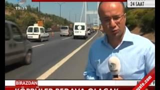 Köprüler Bedava Olacak   (www.beyazgazete.com)