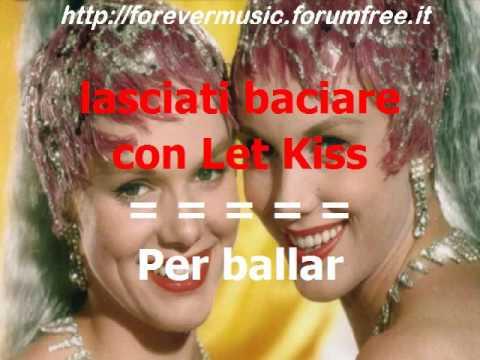Gemelle Kessler - Let Kiss (ballo di gruppo) KARAOKE