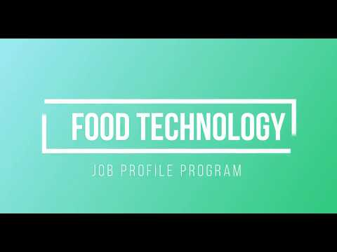 Job Profile Program: FOOD TECHNOLOGIST