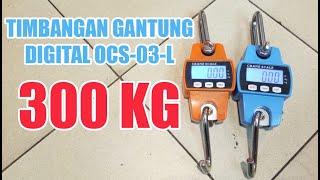 Timbangan Gantung Digital Hanging Scales OCS-03-L 300kg 0.1kg