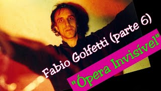"Fabio Golfetti (guitarrista) - Episódio #6 ""Ópera Invisível"""