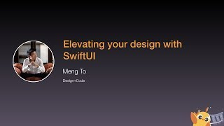 Elevating your design with SwiftUI - iOS Conf SG 2020