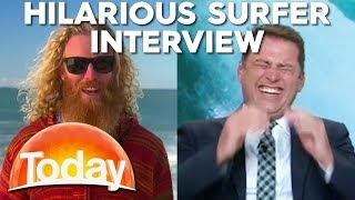 Hilarious Surfers have reporter in Stitches | TODAY Show Australia