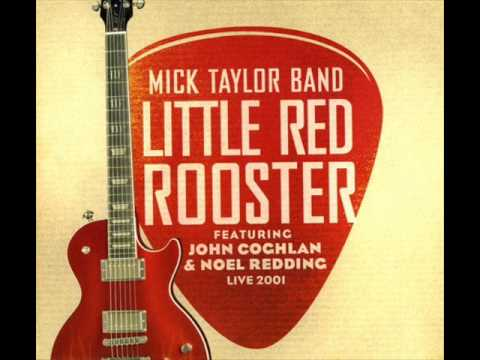 Mick Taylor Band - Little Red Rooster