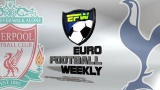 Soccer Picks: Liverpool Vs. Tottenham - English Premiere League Betting