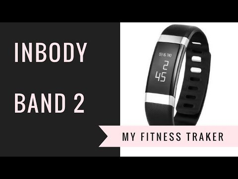 InBody Band 2 Fitness Tracker My Personal Review