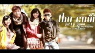 Thu cuối Audio Yanbi ft MR T & Hang BingBoong