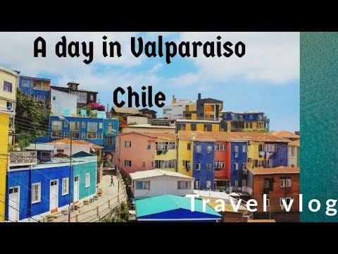 A day in Valparaiso Chile | Travel vlog 🗺🛫