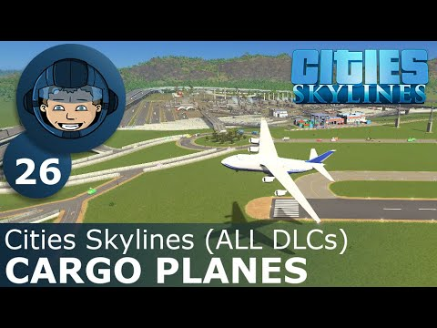 introducing-cargo-planes:-cities-skylines-(all-dlcs)---ep.-26---building-a-beautiful-city