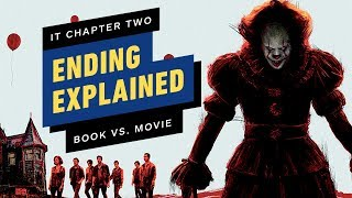 It Chapter Two - Ending Explained and Book to Movie Differences