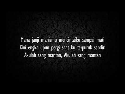Nidji - Sang Mantan (lirik)