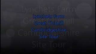 Cambridgeshire - Lynchets Farm CS Site Tour
