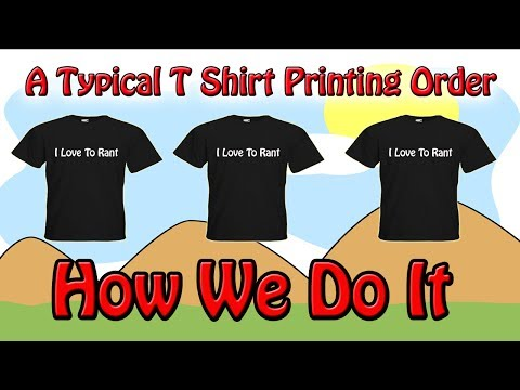A Typical T Shirt Printing Order And How We Do It
