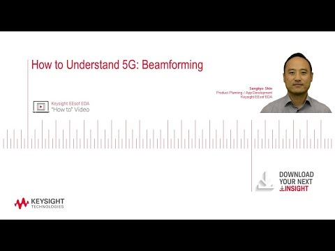 How to Understand 5G: Beamforming