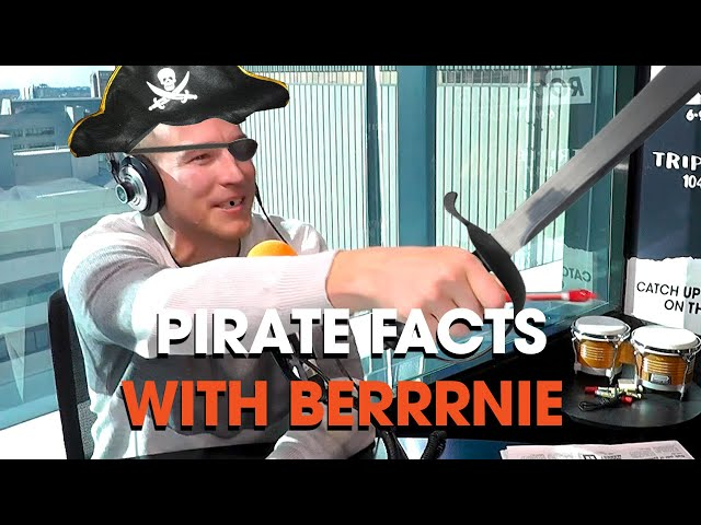 Pirate Facts With Berrrnie | The Rush Hour | Triple M