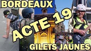 Les Gilets Jaunes à Bordeaux - Acte 19