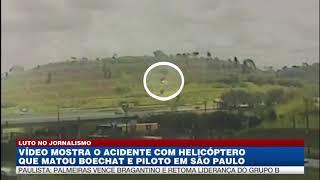 Vídeo mostra queda de helicóptero que matou Boechat e piloto
