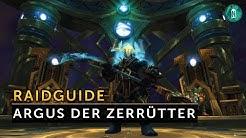 Argus der Zerrütter Raid Guide Deutsch (Normal/Heroic) - Antorus der brennende Thron   Vanion.eu