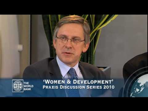 World Bank Praxis Discussion Series: Women & Development