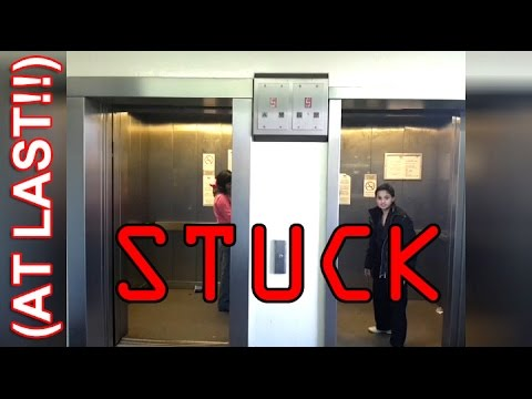An OLD LIFT means PROPERLY STUCK!!